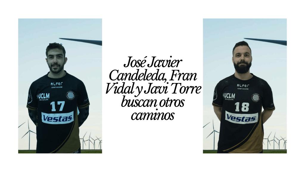 José Javier Candeleda, Fran Vidal y Javi Torre buscan otros caminos